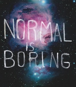 normal-is-boring